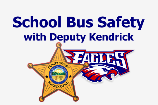 School Bus Safety with Deputy Kendrick