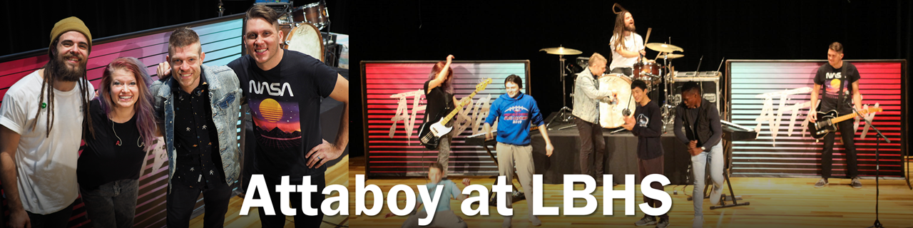 Attaboy at LBHS
